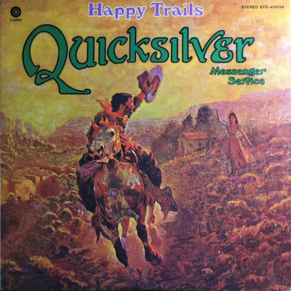 (LP) Quicksilver Messenger Service / Happy Trails