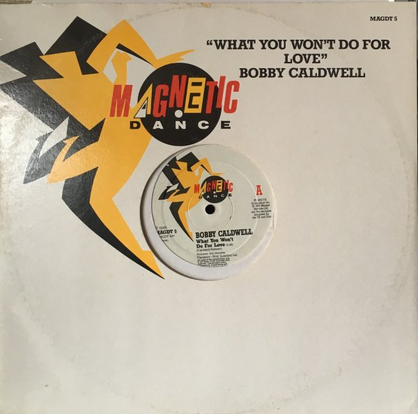 (12) Bobby Caldwell / What You Won't Do For Love
