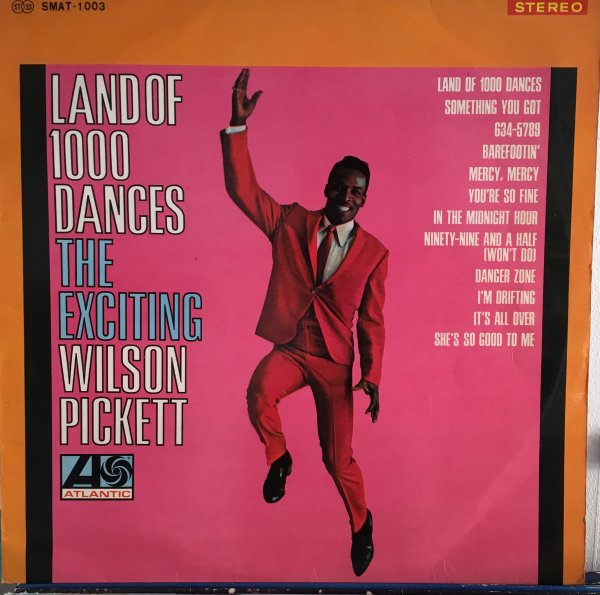 (LP) Wilson Pickett / Land Of 1000 Dances The Exciting