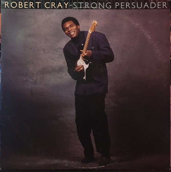 (LP) Robert Cray / Strong Persuader