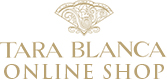 TARA BLANCA OFFICIAL ONLINE SHOP
