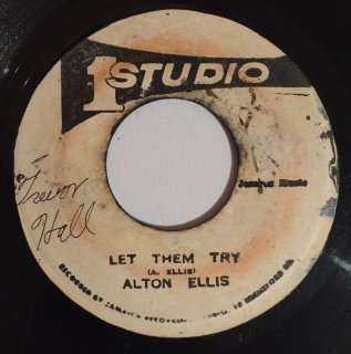 ALTON ELLIS - LET THEM TRY