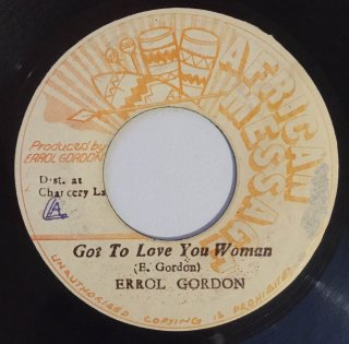 ERROL GORDON - GOT TO LOVE YOU WOMAN<img class='new_mark_img2' src='https://img.shop-pro.jp/img/new/icons25.gif' style='border:none;display:inline;margin:0px;padding:0px;width:auto;' />
