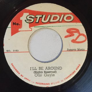 OTIS GAYLE - I'LL BE AROUND<img class='new_mark_img2' src='//img.shop-pro.jp/img/new/icons25.gif' style='border:none;display:inline;margin:0px;padding:0px;width:auto;' />