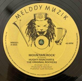 HUGHY ISSACHAR & THE ORIGINAL ROCKERS - MOUNTAIN ROCK