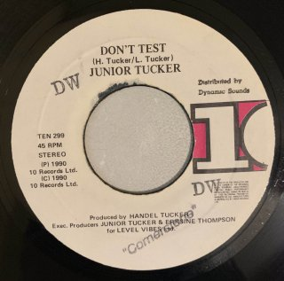 JUNIOR TUCKER - DON'T TEST