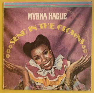MYRNA HAGUE - SEND IN THE CLOWNS