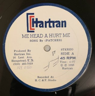 PATCHES - ME HEAD A HURT ME