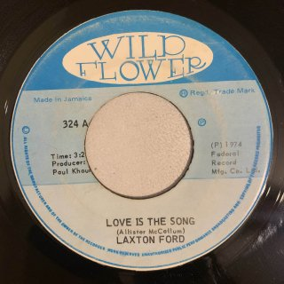 LAXTON FORD - LOVE IS THE SONG