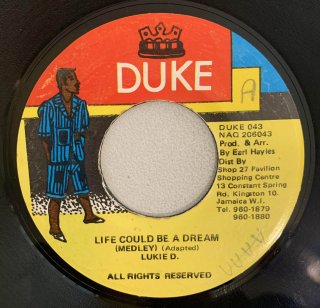 LUKIE D - LIFE COULD BE A DREAM