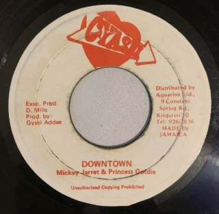 MICKEY JARRET & PRINCESS GOLDIE - DOWNTOWN