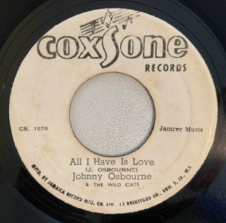 JOHNNY OSBOURNE - ALL I HAVE IS LOVE
