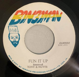 TONY & HOWIE - FUN IT UP