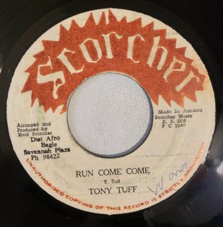 TONY TUFF - RUN COME COME