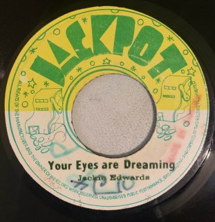 JACKIE EDWARDS - YOUR EYES ARE DREAMING
