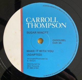 CARROLL THMPSON & SUGAR MINOTT - MAKE IT WITH YOU