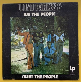 LLOYD PARKES - WE THE PEOPLE MEET THE PEOPLE