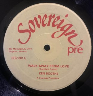 KEN BOOTHE - WALK AWAY FROM LOVE