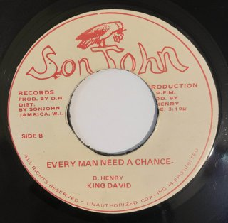 KING DAVID - EVERY MAN NEED A CHANCE