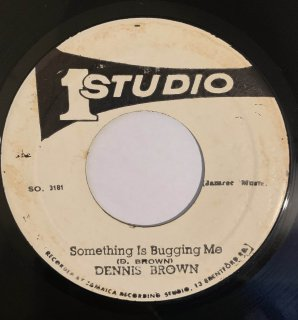DENNIS BROWN - SOMETHING IS BUGGING ME