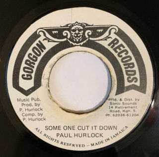 PAUL HURLOCK - SOMEONE CUT IT DOWN