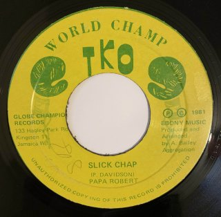 PAPA ROBERT - SLICK CHAP