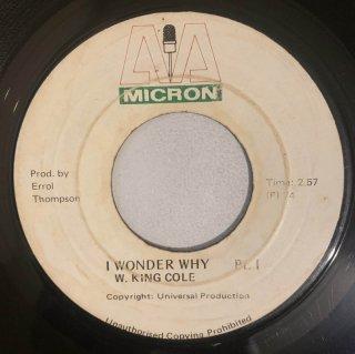 W KING COLE - I WONDER WHY