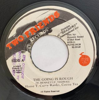 CUTTY RANKS & COCOA TEA & HOME T - THE GOING IS ROUGH