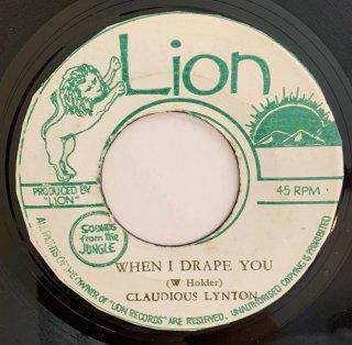CLAUDIOUS LYNTON - WHEN I DRAPE YOU