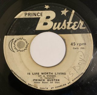 PRINCE BUSTER - IS LIFE WORTH LIVING