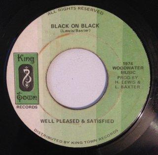 WELL PLEASED & SATISFIED - BLACK ON BLACK