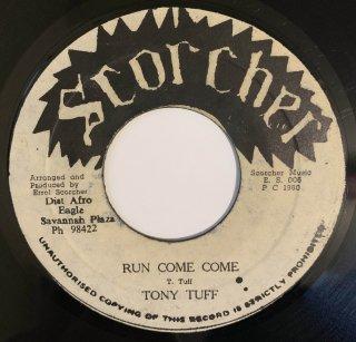 TONY TUFF - RUN COME COME