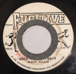 GLEN MILLER - ROCK STEADY PARTY