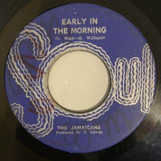 JAMAICANS - EARLY IN THE MORNING