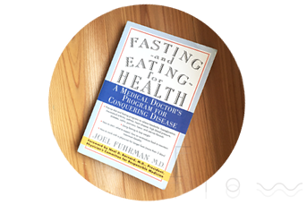 ジョエル・ヒューマンのFasting and Eating for Health