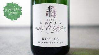 [1800] Cremant de Limoux Cuvee Ma Maison 2015 Dom. Rosier / クレマン・ド・リムー キュヴェ マ・メゾン 2015 ドメーヌ・ロジエ