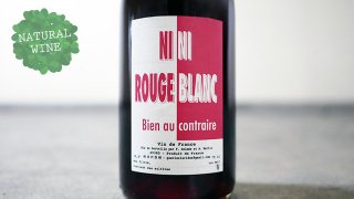 [3300] Ni Rouge Ni Blanc 2017 PHILIPPE DELMEE / ニ・ルージュ・ニ・ブラン 2017 フィリップ・デルメ