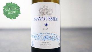 [2350] Le Blanc de Mayoussier 2017 Domaine Mayoussier / ル・ブラン・マイユシエ 2017 ドメーヌ・マイユシエ