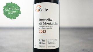 [4350] Brunello di Montalcino 2012 Il Colle / ブルネッロ・ディ・モンタルチーノ 2012  イル・コッレ
