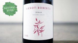 [4650] Syrah Sonoma Coast 2016 Arnot-Roberts / シラー ソノマ・コースト 2016 アルノー・ロバーツ