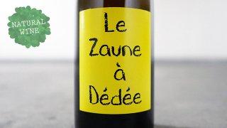 [6450] Le Zaune a Dedee 2015 Anne & Jean-Francois Ganevat / ル・ゾーヌ・ア・デデ 2015 アンヌ&ガヌヴァ