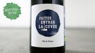 [2625] Faites entrer la cuvee 2018 Thibault Stephan / フェット・アントレ・ラ・キュヴェ 2018 チボー・ステファン