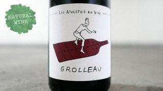 [1900] GROLLEAU 2019 Les Athletes du Vin / グロロー 2019 レ・ザスレット・デュ・ヴァン