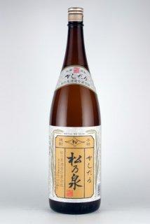 松の泉 かしだる(米)25% 1.8l