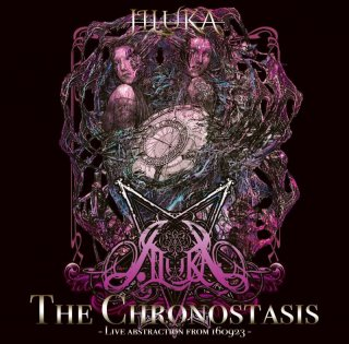 JILUKA 会場限定ライヴDVD<br> 『The Chronostasis』- Live abstraction from 160923 -