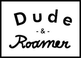 湘南・茅ヶ崎のセレクトショップ『Dude&Roamer-デュードアンドローマー』