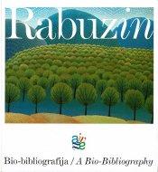 Rabuzin<br> Bio-Bibliografija<br>/A Bio-Bibliography<br> イワン・ラブジン
