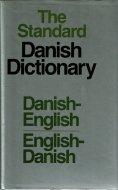 The Standard <br>Danish Dictionary <br>Danish-English/ <br>English-Danish