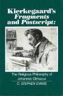 Kierkegaard's <br>Fragments and Postscript <br>C. Stephen Evans <br>英文 キルケゴールの断片と後書 <br>ステファン・エバンス