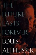 The Future Lasts Forever: A Memoir <br>英文 未来は長く続く: 自伝 <br>アルチュセール